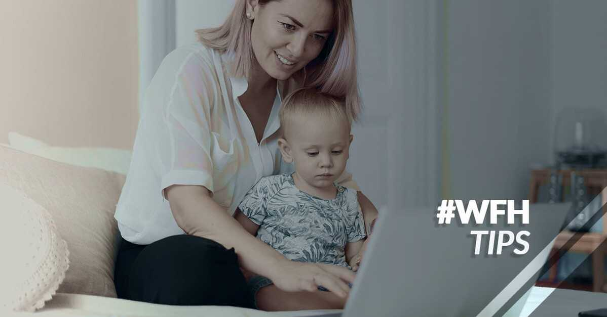 12 tips for parents who work from home